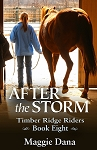 After the Storm - Timber Ridge Riders Book 8