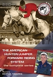 The American Hunter/Jumper Forward Riding System - The Complete Series