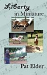Train Your Miniature Horse for Liberty Classes