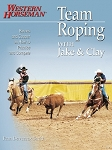 Team Roping with Jake and Clay