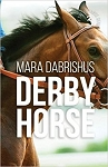 Derby Horse (Stay the Distance Volume 3)