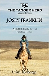 The Tagger Herd: Josey Franklin: Josey Franklin (Volume 16)