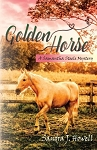 Golden Horse (Samantha Steele Mysteries) (Volume 3)