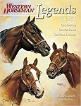 Legends: Outstanding Quarter Horse Stallions and Mares (Volume 1)