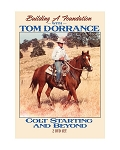 Building a Foundation with Tom Dorrance - Colt Starting and Beyond