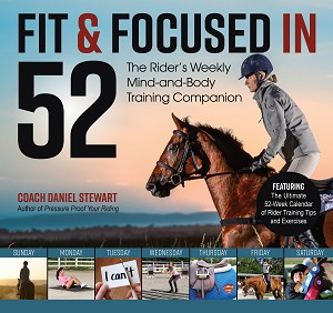 Fit & Focused in 52 - The Rider's Weekly Mind-and-Body Training Companion