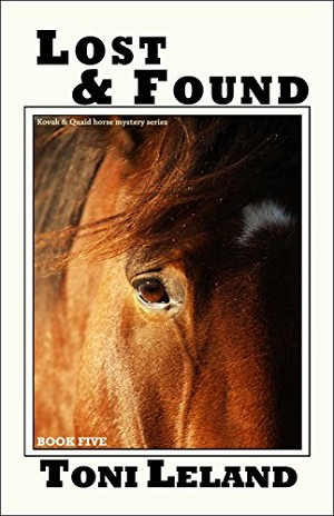 Lost & Found: Kovak & Quaid Horse Mystery Series (Book 5)