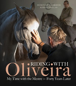 Riding with Oliveira - My Time with the Mestre - Forty Years Later