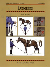 Lungeing (Threshold Picture Guide No 36)