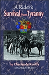 Rider's SURVIVAL From TYRANNY, A