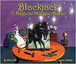 Blackjack: The Magical Morgan Horse