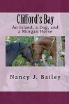 Clifford's Bay: An Island, a Dog, and a Morgan Horse