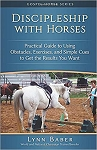 Discipleship with Horses (Gospel Horse Series Volume 3)