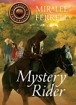 Mystery Rider (Horses and Friends Book #3)
