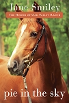 Pie in the Sky - Book Four of the Horses of Oak Valley Ranch