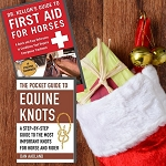 Pocket Reference Bundle - The Pocket Guide to Equine Knots  & Dr. Kellon's Guide to First Aid for Horses