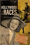 Hollywood at the Races: Film's Love Affair with the Turf