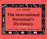 J.A. Allen International Horseman's Dictionary