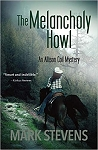 The Melancholy Howl  ( an Allison Coil Mystery )