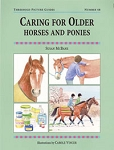 Caring for Older Horses and Ponies (Threshold Picture Guide No 48)