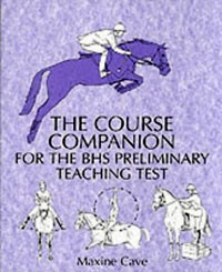 Course Companion for the BHS Preliminary Teaching Test