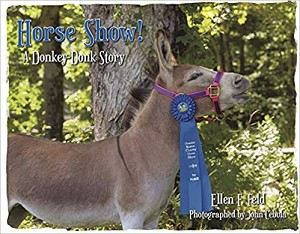 Horse Show: A Donkey-Donk Story (Donkey-Donk Series Book 2)