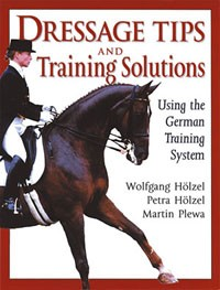Dressage Tips and Training Solutions,  Using the German Training System