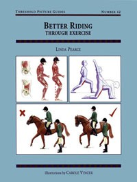 Better Riding Through Exercise (Threshold Picture Guide No 42)