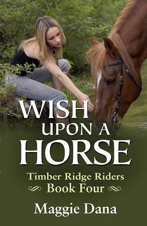 Wish Upon a Horse - Timber Ridge Riders Book 4